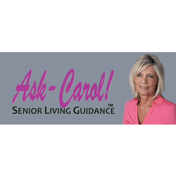 Ask-Carol - Senior Assisted Living Placement & Guidance
