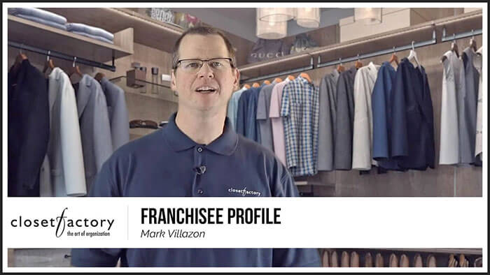 Closet Factory Franchisee Profile: Mark Villazon