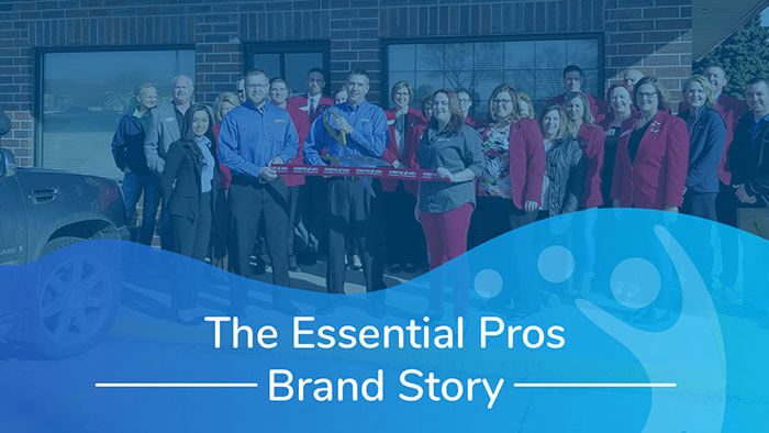 Essential Pros Franchise: Brand Story