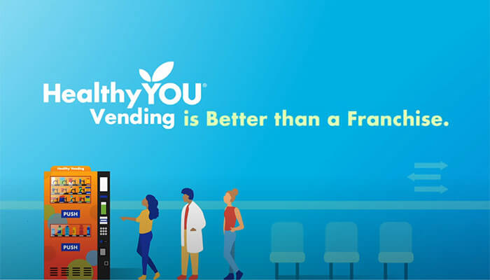 Healthy YOU Vending – Better Than a Franchise