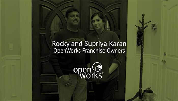 OpenWorks Franchise Owners: Rocky & Supriya