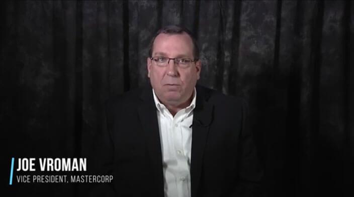 Client Testimonial - Joe Vroman, VP Mastercorp