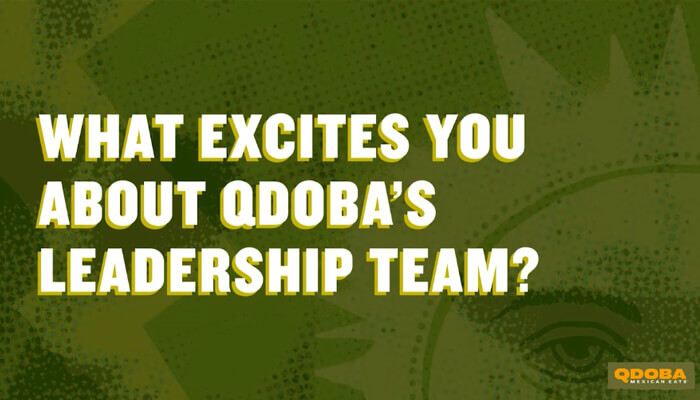 What Excites You About Qdoba's Leadership Team?