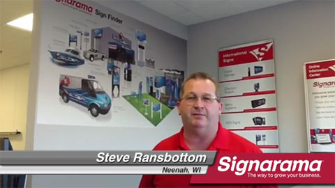 Signarama Franchisee: Steve Ransbottom - Neenah, WI